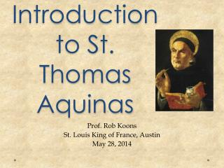 An Introduction to St. Thomas Aquinas