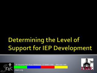 Determining the Level of Support for IEP Development