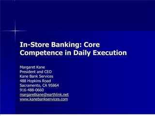 In-Store Banking: Core Competence in Daily Execution