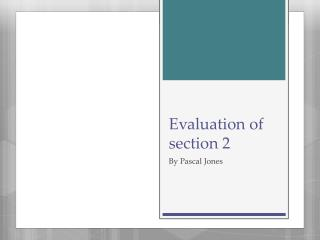 Evaluation of section 2