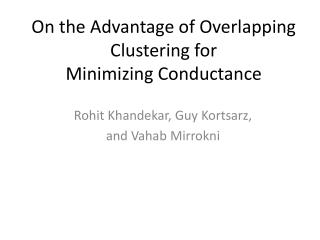 On the Advantage of Overlapping Clustering for   Minimizing Conductance