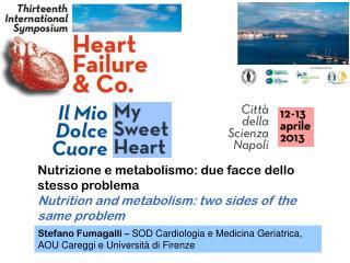 Nutrizione e  metabolismo: due  facce dello stesso problema