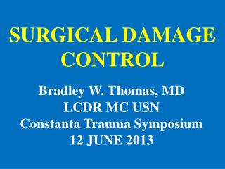 SURGICAL DAMAGE CONTROL