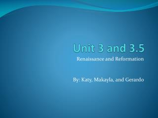 Unit 3 and 3.5
