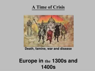 A Time of Crisis