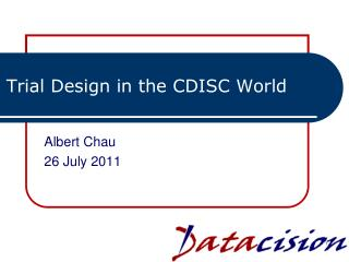 Trial Design in the CDISC World