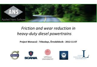 Friction and wear reduction in heavy-duty diesel  powertrains