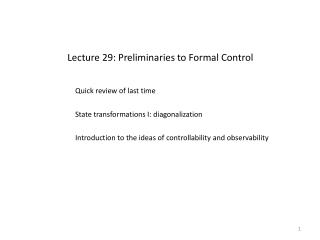 Lecture 29: Preliminaries to Formal Control