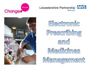 Electronic Prescribing and Medicines Management