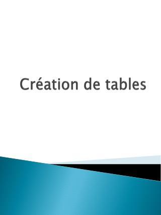 Création de tables
