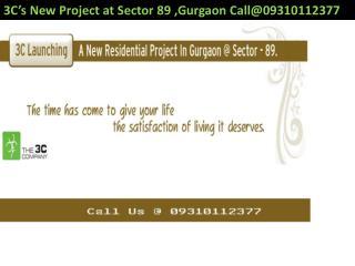 3C Sector 89 Gurgaon Call@09310112377