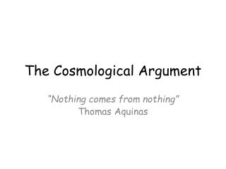 The Cosmological Argument