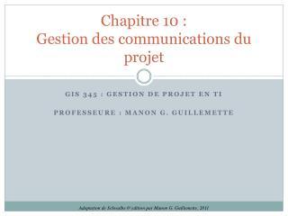 Chapitre 10: Gestion des communications du projet