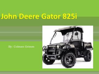 John Deere Gator 825i