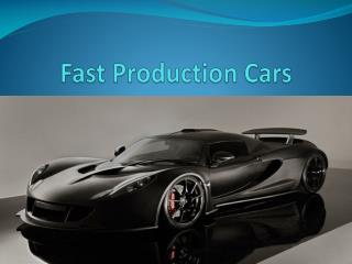 Fast Production Cars