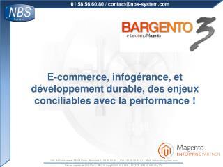 E-commerce, infogérance, et développement durable, des enjeux conciliables avec la performance !