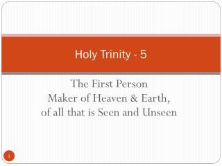 Holy Trinity - 5