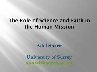 The Role of Science and Faith in the Human Mission