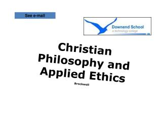 Christian Philosophy and Applied Ethics Brockwell