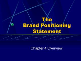 The Brand Positioning Statement