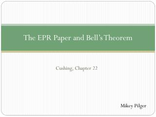 The EPR Paper and Bell's Theorem