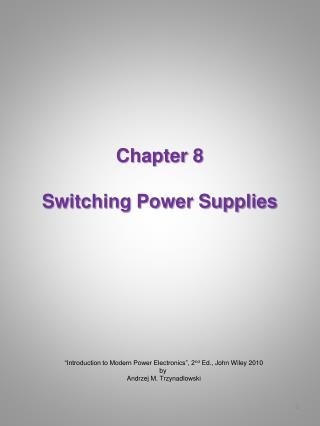 Chapter 8 Switching Power Supplies