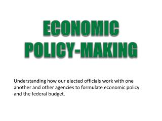 ECONOMIC POLICY-MAKING
