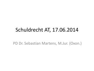 Schuldrecht AT,  17.06.2014
