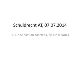 Schuldrecht AT ,  07.07.2014