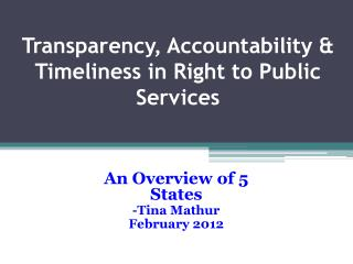 Transparency, Accountability & Timeliness in Right to Public Services