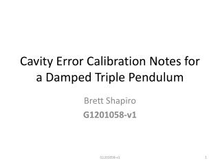 Cavity Error Calibration Notes for a Damped Triple Pendulum