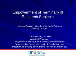 Empowerment of Terminally Ill Research Subjects