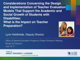 Lynn Holdheide, Deputy Director Office of Special Education Program's Project Directors' Meeting