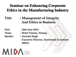 Seminar on Enhancing Corporate Ethics in the Manufacturing Industry