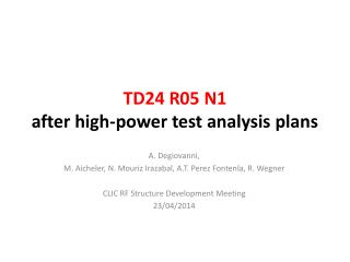 TD24 R05 N1  after high-power test analysis plans