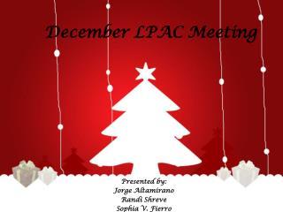 December LPAC Meeting