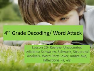 4 th  Grade Decoding/ Word Attack