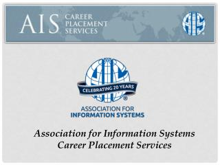 Association for Information Systems Career Placement Services