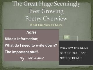 The Great Huge Seemingly  Ever Growing Poetry Overview