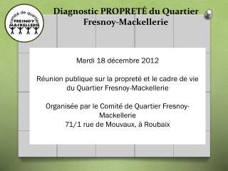 Diagnostic PROPRETÉ du Quartier  Fresnoy-Mackellerie