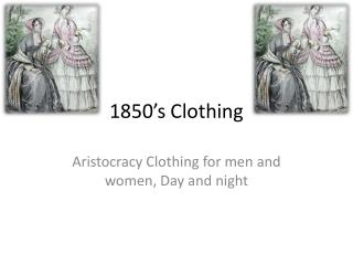 1850's Clothing
