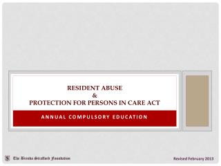 Resident Abuse & Protection for persons in care act
