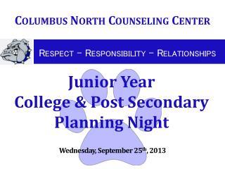 Junior Year   College & Post Secondary Planning  Night