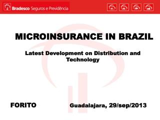 MICROINSURANCE IN BRAZIL Latest Development on Distribution and Technology