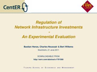 Regulation of Network Infrastructure Investments  - An Experimental Evaluation