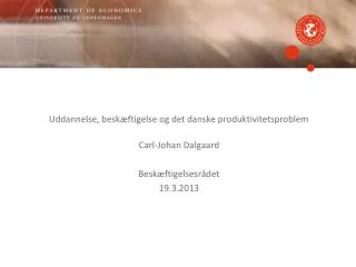 Uddannelse, besk�ftigelse og det danske produktivitetsproblem