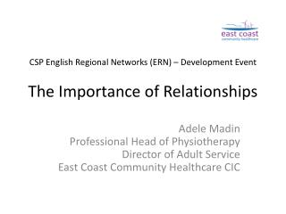 CSP English Regional Networks (ERN) – Development Event The Importance of Relationships