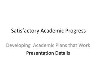 Satisfactory Academic Progress