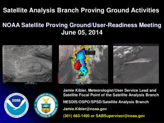 NOAA Satellite Proving Ground/User-Readiness Meeting June 05, 2014