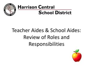 Teacher Aides & School Aides: Review of Roles and Responsibilities